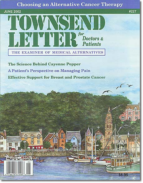 June 2002 Townsend Letter for Doctors and Patients